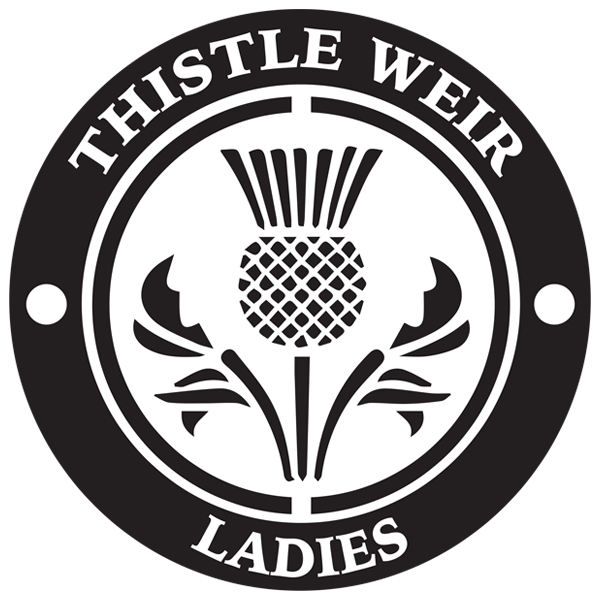 Thistle Weir Ladies